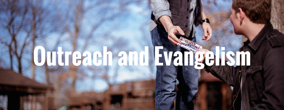 Outreach and Evangelism